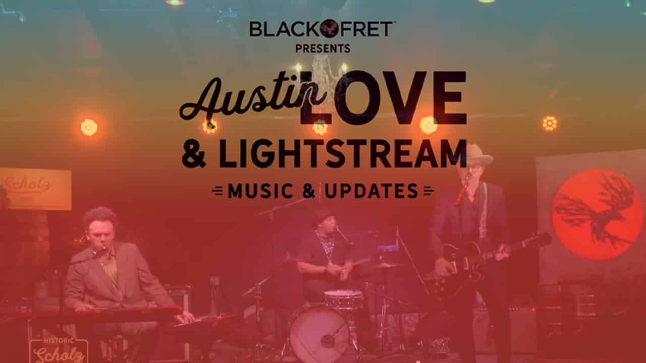 Austin Love and Lightstream